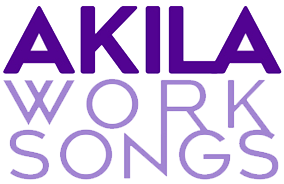 AKILA WORKSONGS